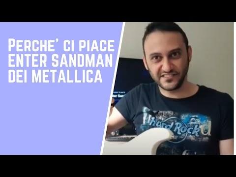 Perché ci piace: Enter sandman - Metallica