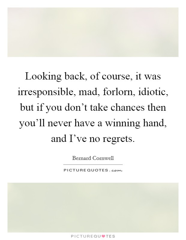 No Looking Back Quotes Sayings No Looking Back Picture Quotes