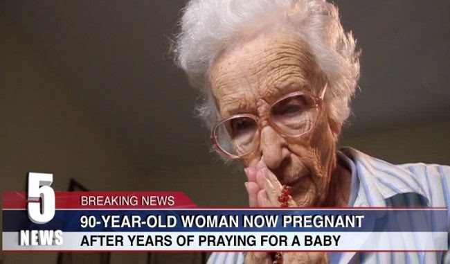 90-Year-Old Woman Pregnant After Years Of Praying!