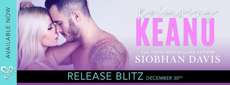 Release Blitz: RELEASING KEANU by Siobhan Davis