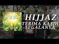Hijjaz - Terima Kasih Segalanya [Official Music Video]