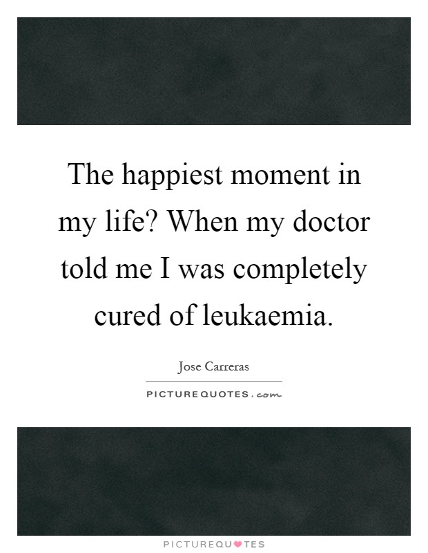 The Happiest Moment In My Life When My Doctor Told Me I Was