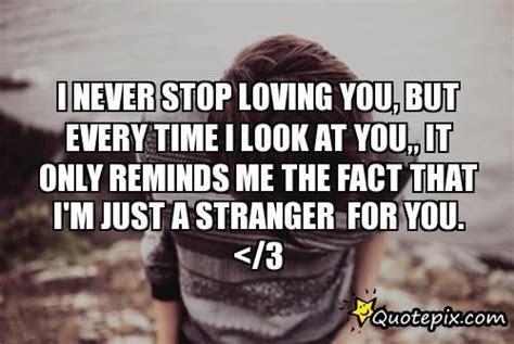 Can Never Stop Loving You Quotes