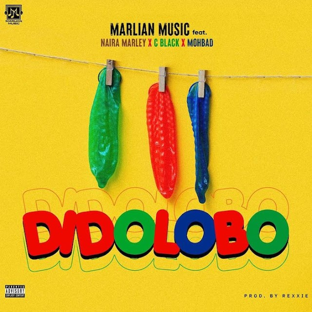 [Music] Naira Marley Ft. C Blvck x Mohbad – Dido Lobo
