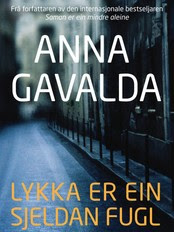 Anna Gavalda - bok (Foto: Samlaget)