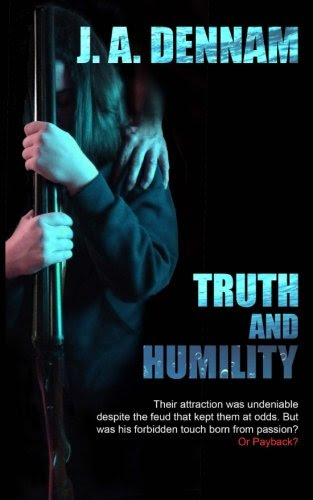 Truth and Humility by J. A. Dennam