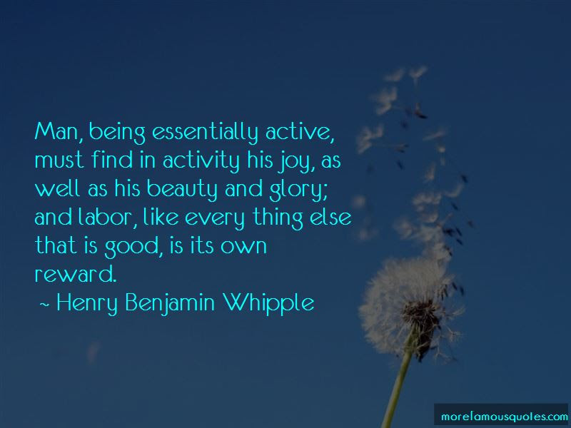 Henry Benjamin Whipple Quotes Top 4 Famous Quotes By Henry Benjamin