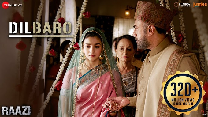 Dilbaro Lyrics in English ||Raazi|| Alia Bhatt || Harshdeep Kaur