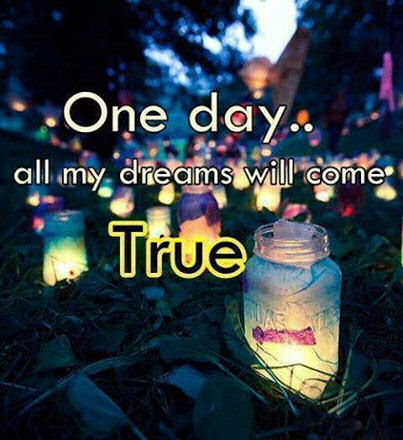 One Day All My Dreams Come True Pictures Photos And Images For