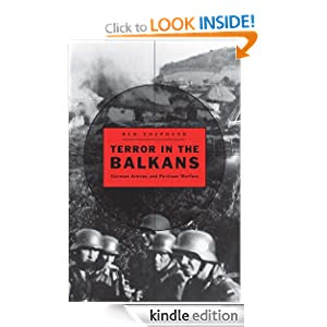 Terror in the Balkans: German Armies and Partisan Warfare