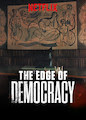 Edge of Democracy, The