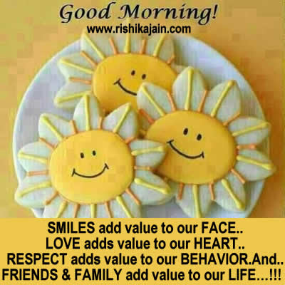 Good Morning Friends Add Value To Your Life Inspirational Quotes