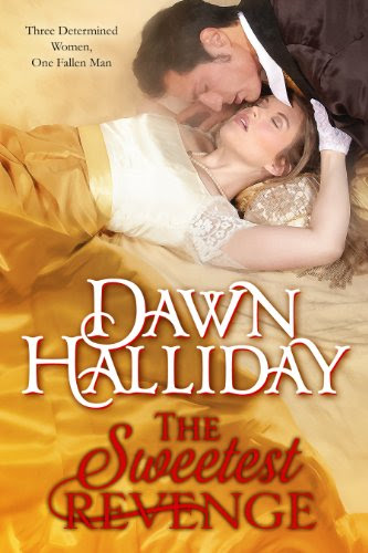 The Sweetest Revenge by Dawn Halliday