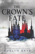 Title: The Crown's Fate (Crown's Game Series #2), Author: Evelyn Skye