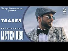 Listen Bro (Teaser)   Khan Bhaini   Pendu Boyz   Latest Punjabi Songs   New Punjabi songs 2021