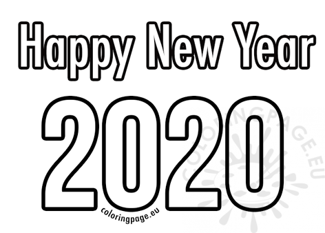 Happy New Year 2020 Coloring Pages For Kids Drawing With Crayons