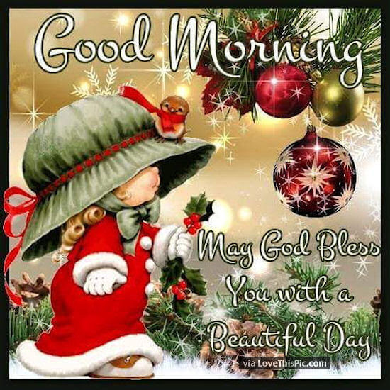 Good Morning May God Bless You Christmas Quote Pictures Photos And