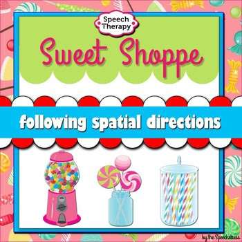 Sweet Shoppe: Following Spatial Directions (Speech Therapy)