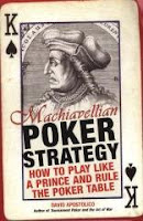 David Apostolico's 'Machiavellian Poker Strategy'