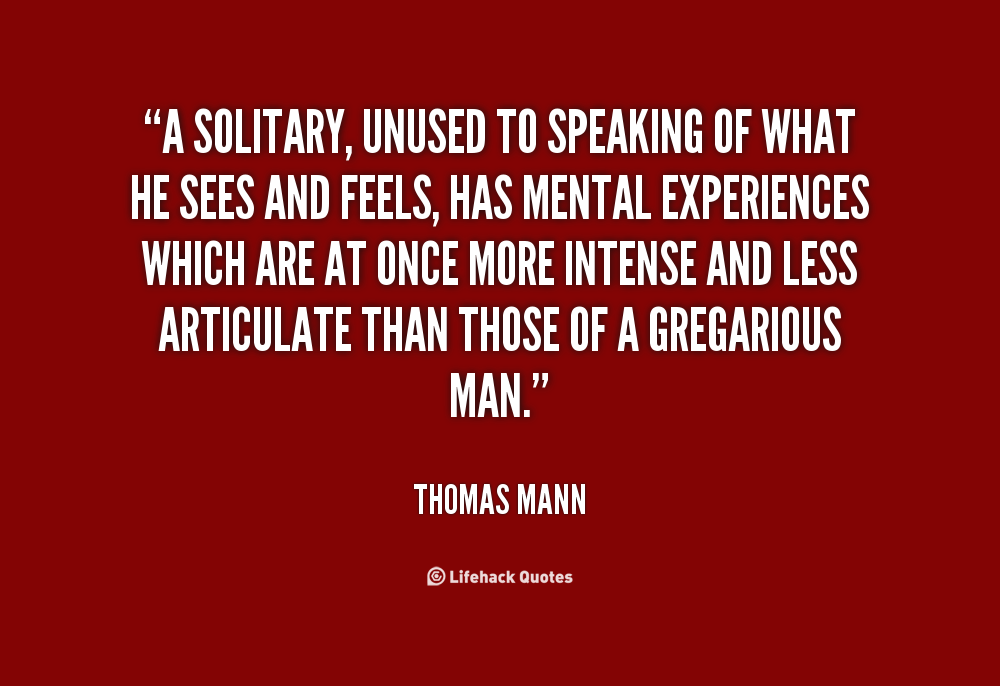 Quotes About Solitary 372 Quotes