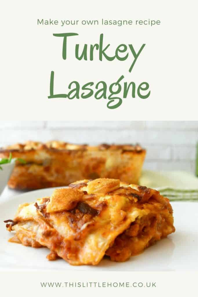 Turkey Lasagne Recipe | This Little Home | Make Your Own ...