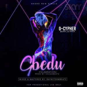 Download Music Mp3:- G Cypher – Gbedu (Felabration)