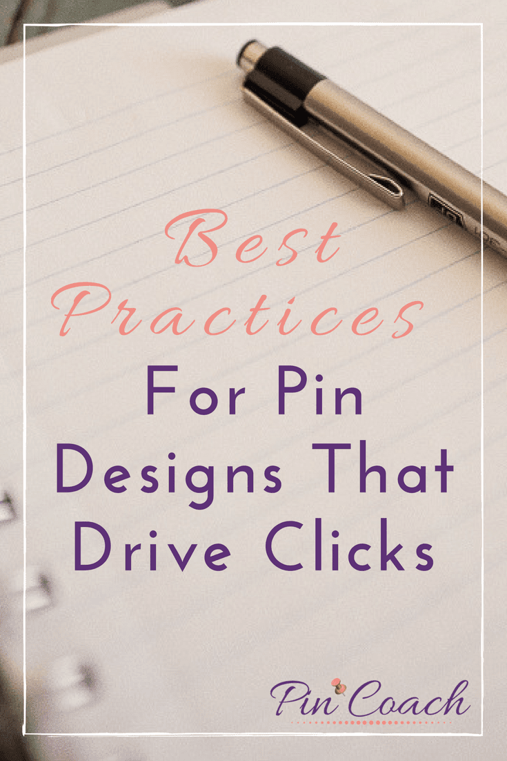 Best Practices For Pin Designs That Drive Clicks Pin Coach