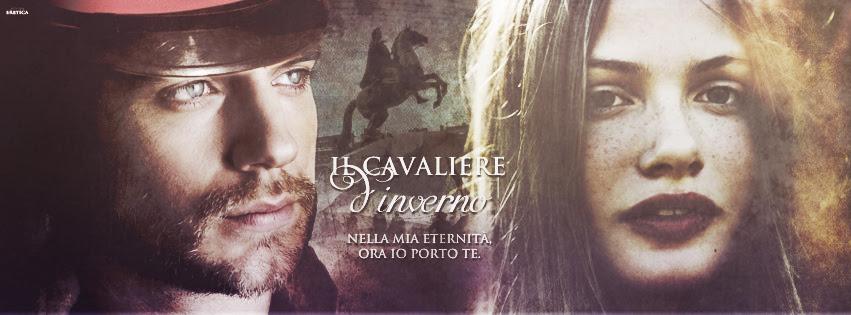 Il Cavaliere d'Inverno ~ Alexander e Tatiana by EmilyEretica