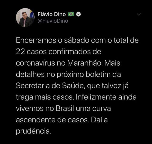 Flávio Dino confirma 22 casos confirmados do novo coronavírus, (Covid-19) no Maranhão.........
