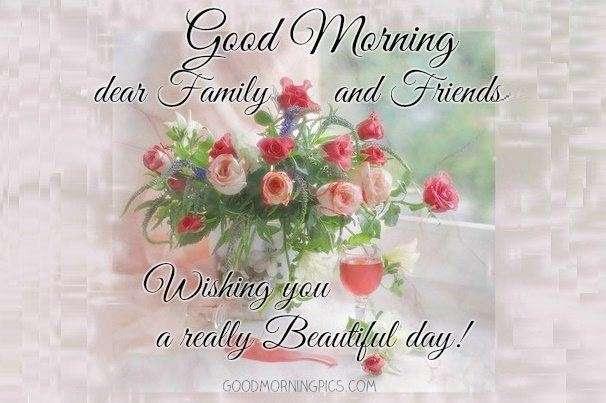 Dear Family And Friends Goodmorningpicscom