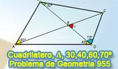 Problema de Geometría 955 (English ESL): Cuadrilátero, Triangulo, Diagonal, Angulo, 30, 40, 60, 70 Grados