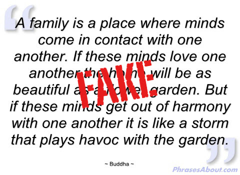 Quotes About Fake Family 27 Quotes