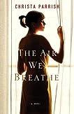 Air We Breathe, The