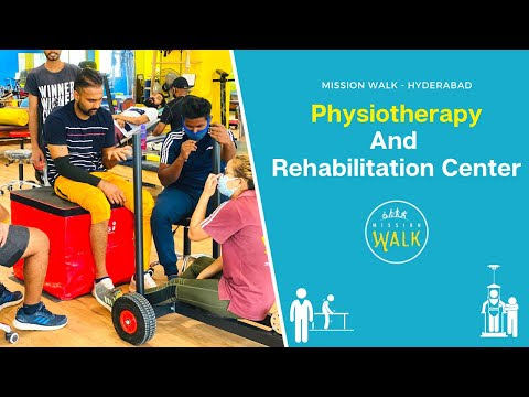 Mission Walk Physiotherapy and Rehabilitation center | HYD | 9177300194
