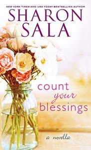 Count Your Blessings: A Novella - Sharon Sala