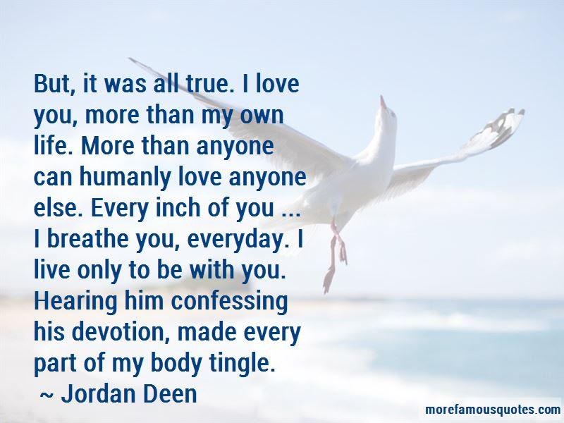 I Love You More Than My Own Life Quotes Top 30 Quotes About I Love