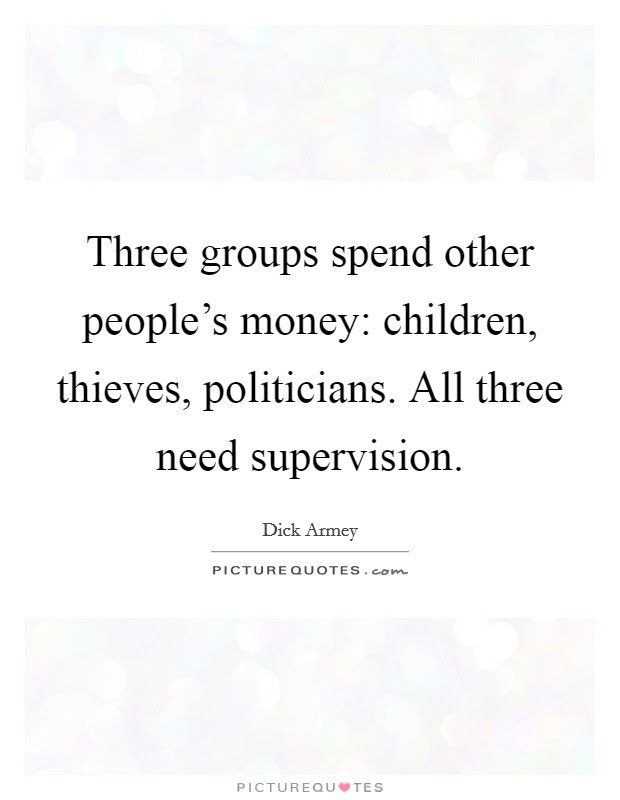 Three Groups Spend Other Peoples Money Children Thieves