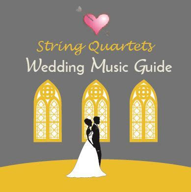 Wedding Ceremony Music Guide