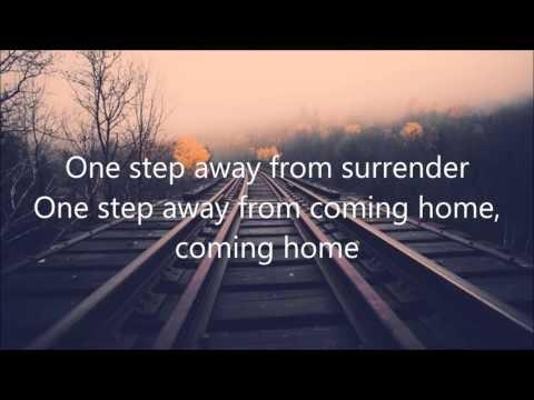 One Step Away Casting Crown Lyrics