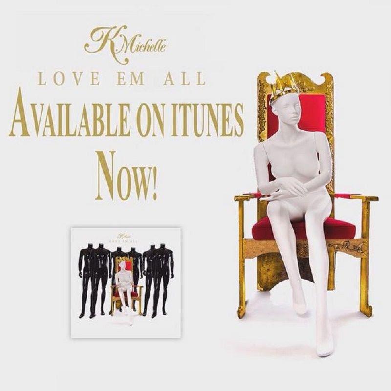 K. Michelle : Love Em All (Promo) photo Love-Em-All.jpg