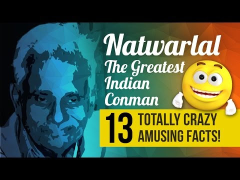Natwarlal The greatest con man - 13 mind-blowing facts