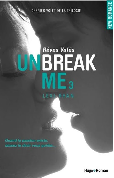 Couverture Unbreak Me, tome 3 : Rêves volés