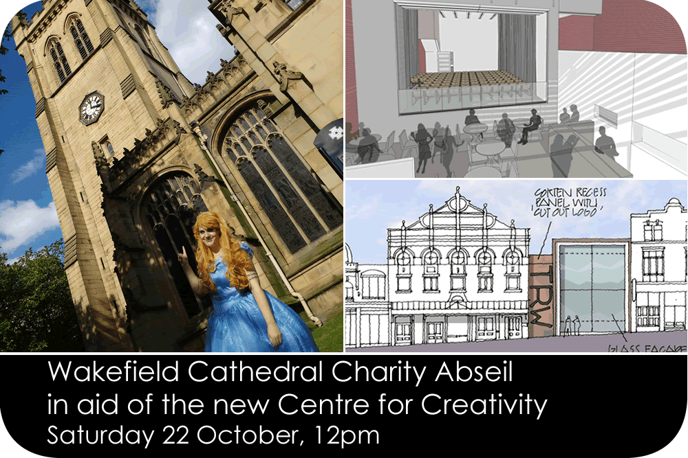 Wakefield Cathedral Charity Abseil in aid of the new Centre for Creativity - Saturday 22 October 12pm