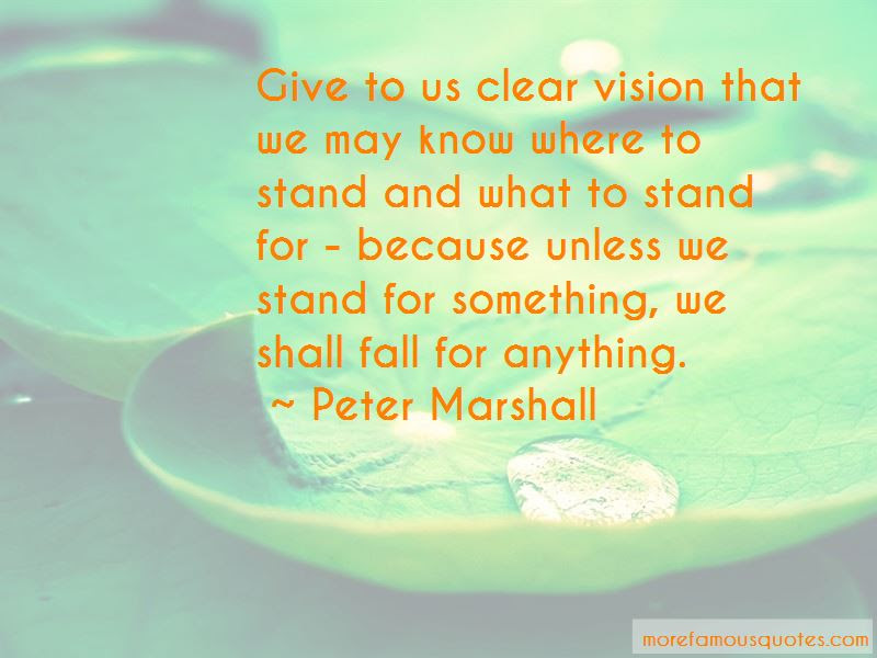 Stand For Something Or Fall For Anything Quotes Top 10 Quotes About