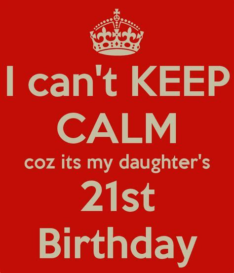 Happy 21st Birthday Inspirational Wishes for My Daughter