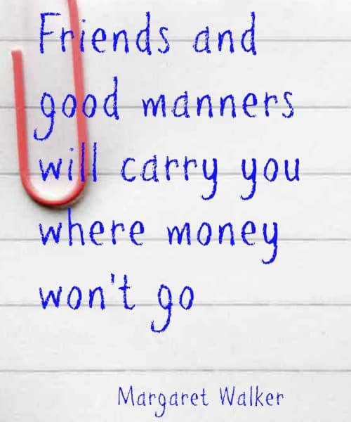 Money Quote Friends And Good Manners Family Budgeting
