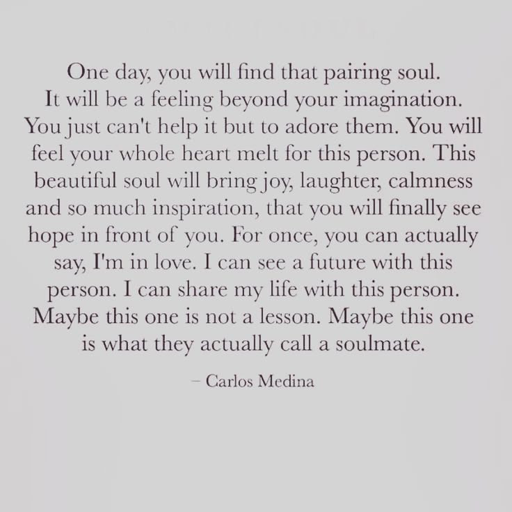 Soulmate And Love Quotes Carlos Medina Quote Words Soul Flickr