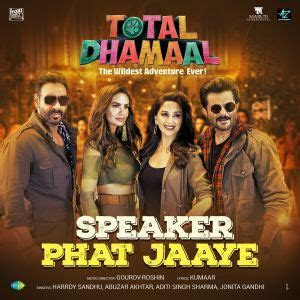 Speaker Phat Jaaye   Total Dhamaal by Various Artistes