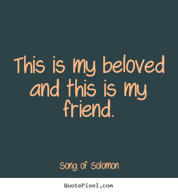 Song Of Solomon Quotes Quotepixelcom