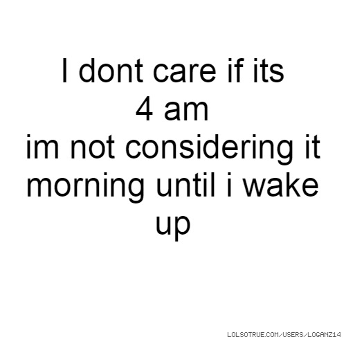 I Dont Care Quotes Funny I Dont Care Quotes Facebook Quotes